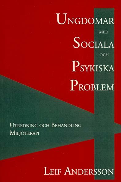 Ungdomar med Sociala och Psykiska Problem