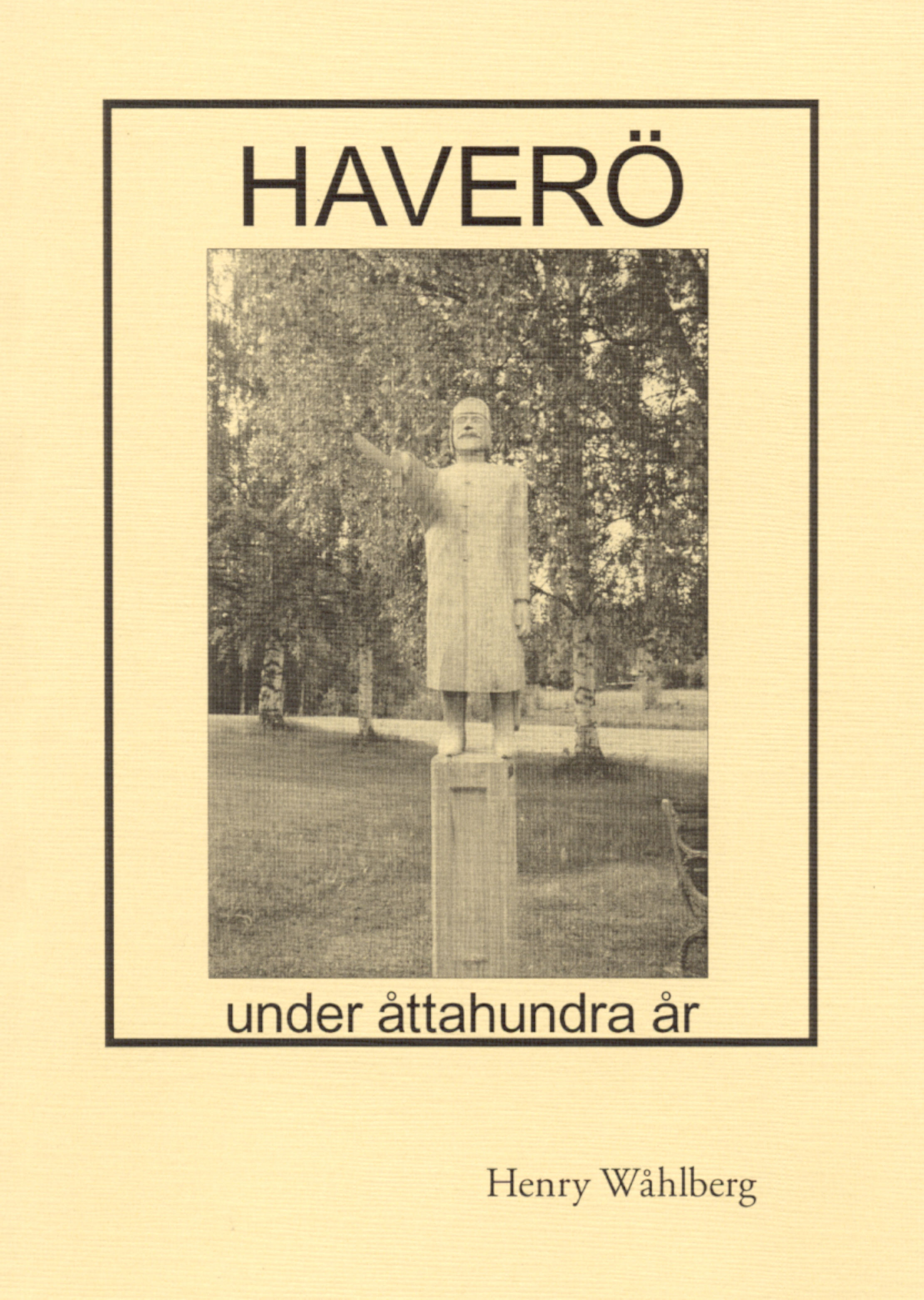 Haver� under �ttahundra �r