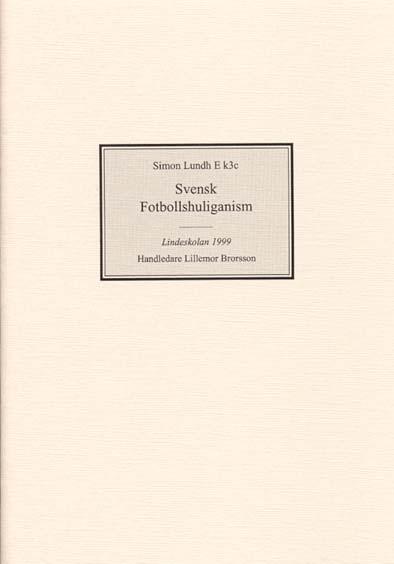 Svensk Fotbollshuliganism