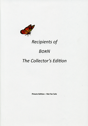 Recipients of BORN The Collector´s Edition