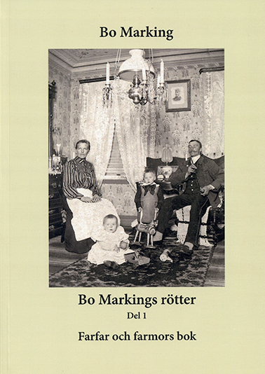 Bo Markings rötter, del 1