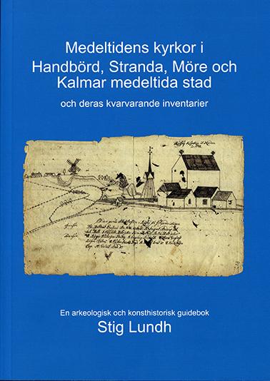 Medeltidens kyrkor i Handbörd, Stranda, Möre och Kalmar medeltida stad