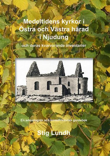 Medeltidens kyrkor i Östra och Västra härad i Njudung