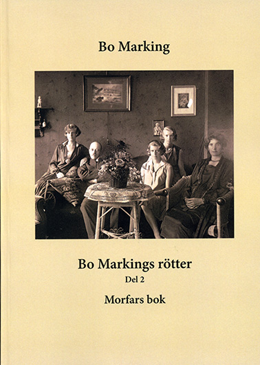 Bo Markings rötter, del 2