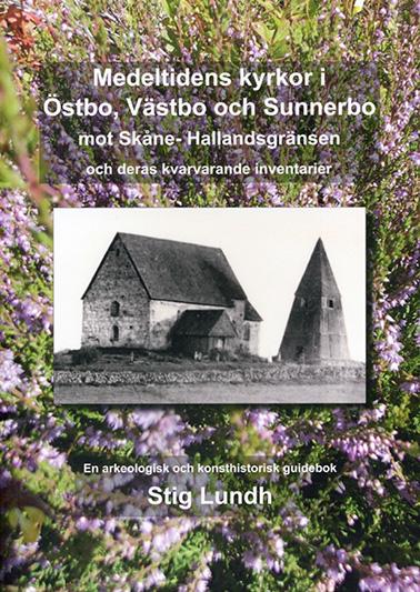 Medeltidens kyrkor i Östbo, Västbo och mot Skåne- Hallandsgränsen