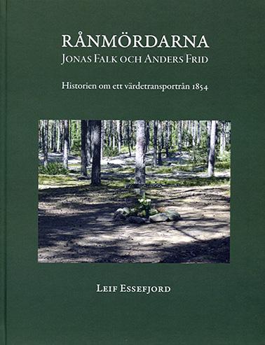 Rånmördarna - Jonas Falk och Anders Frid
