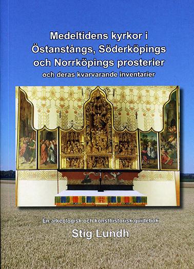 Medeltidens kyrkor i Östanstångs, Söderköpings och Norrköpings prosterier