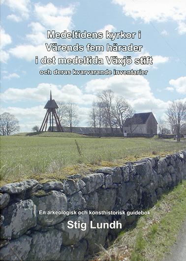 Medeltidens kyrkor i Värends fem härader i det medeltida Växjö stift