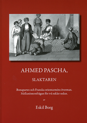 Ahmed Pascha, slaktaren