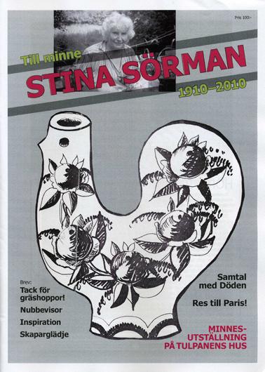Till minne Stina Sörman 1910-2010