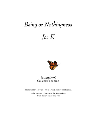 Being or nothingness (facsimile of Collector´s edition)
