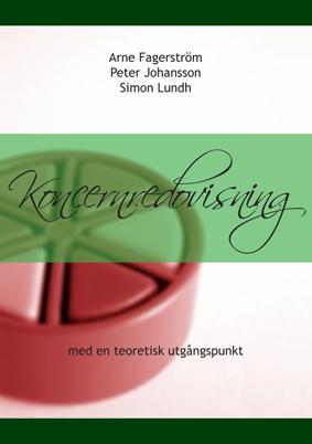 Koncernredovisning med en teoretisk utgångspunkt av Peter Johansson